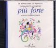 Quoniam, Béatrice : Più Forte - Le Répertoire des pianistes