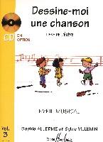 Allerme, Sophie / Villemin, Sylvie : Dessine-moi une Chanson - Volume 3
