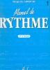 Labrousse, Marguerite : Manuel de Rythme - Volume 1 :  1er Cycle