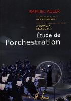 Adler, Samuel : The Study of Orchestration