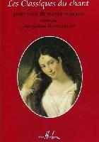 Bonnardot, Jacqueline : Les Classiques du Chant - Mezzo