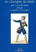 Bonnardot, Jacqueline : Les Classiques du Chant - Ténor