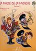 La magie de la musique volume 2 (Lamarque, Elisabeth / Lamarque, Emmanuelle)