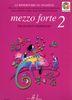 Quoniam, Béatrice : Mezzo Forte Volume 2 - Le Répertoire des pianistes