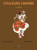 Rousse, Valerie / Littorie, Joel : Couleurs Caraïbe (Piano Solo)
