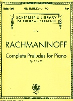Rachmaninoff, Sergei : Complete Preludes, Op. 3, 23, 32