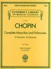 Chopin, Frédéric : Complete Mazurkas and Polonaises