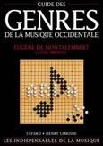Abromont, Claude : Guide des genres de la musique occidentale