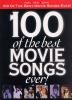 100 Of The Best Movie Songs Ever !
