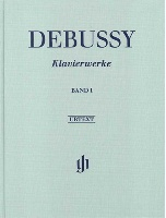 Debussy, Claude : Oeuvres pour Piano - Volume I
