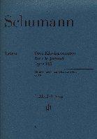 Schumann, Robert : Trois Sonates pour la Jeunesse Opus 118