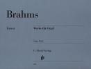 ?uvres pour orgue / Organ Works (Brahms, Johannes)