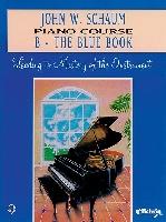John W Schaum: Piano Course B - The Blue Book