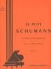 Schumann, Robert : Le petit Schumann
