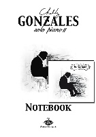 Gonzales, Chilly : Chilly Gonzales : NoteBook Solo Piano II + CD
