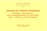 Mangeot, Anne-Marie : Soixante-Dix Exercices Rythmiques