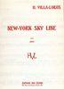 Villa-Lobos, Heitor : New-York Sky Line Melody