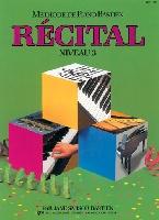 Bastien, James : Méthode de Piano Bastien : Récital Niveau 3