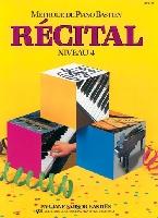 Bastien, James : Méthode de Piano Bastien : Récital Niveau 4