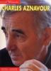 Charles Aznavour : Les Grands interprètes