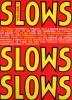 Slows : Vol. 1