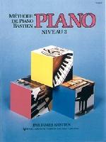 Bastien, James : Méthode de Piano Bastien : Niveau 2