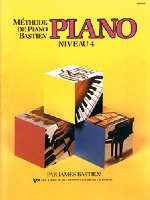 Bastien, James : Méthode de Piano Bastien : Niveau 4