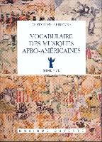 Pirenne, Christophe : Vocabulaire des Musiques Afro-Américaines