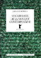 Bosseur, Jean-Yves : Vocabulaire de la Musique Contemporaine