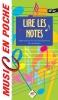 Garlej, Dominique et Bruno : Music en poche Lire les notes : apprendre à lire facilement la musique