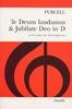 Purcell, Henry : Te Deum Laudamus And Jubilate