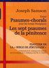 Samson, Joseph : 13 Psaumes Chorals, 7 Psaumes de la Pénitence