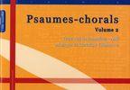 Villeneuve, Christian : Psaumes-Chorals Vol. 2