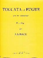 Bach, Jean-Sebastien : Toccata et Fugue en Ré mineur