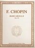 Chopin, Frédéric : Barcarolle Opus 60
