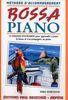 Bossa Piano Methode d