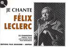 Leclerc, Félix : Je Chante Leclerc