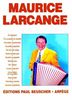 Larcange, Maurice : Maurice Larcange