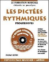 Lorin, Michel : Dictees Rythmiques Progressives avec CD