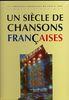 Compilation : Un Siècle de Chansons Françaises : 1959-1969