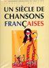 Un Siècle de Chansons Francaises : 1969-1979