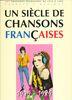 Compilation : Un Siècle de Chansons Francaises : 1979-1989
