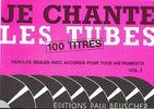 Je Chante Les Tubes - Volume 1