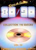 Compilation : Dix Ans de Succes 1980-1990 Tome 1 - Volume IV