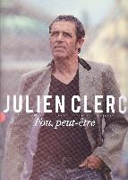 Clerc, Julien : Fou, Peut-être