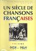 Compilation : Un Siècle de Chansons Francaises : 1939-1949