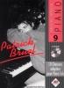 Spécial Piano : 10 chansons françaises dans de vraies transcriptions pour piano (Bruel, Patrick)