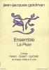 Ensemble, La Pluie (Goldman, Jean Jacques)