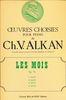 Alkan, Charles-Valentin : Les Mois Opus 74 Vol.4