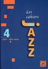 Compilation : Les Cahiers du Jazz Volume 4 - Nouvelle Série